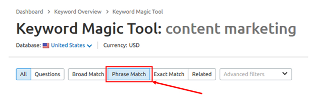 phrase match in keyword magic tool (used for content marketing)