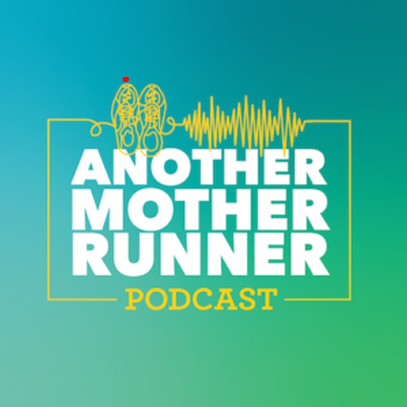 another mother runner podcast show
