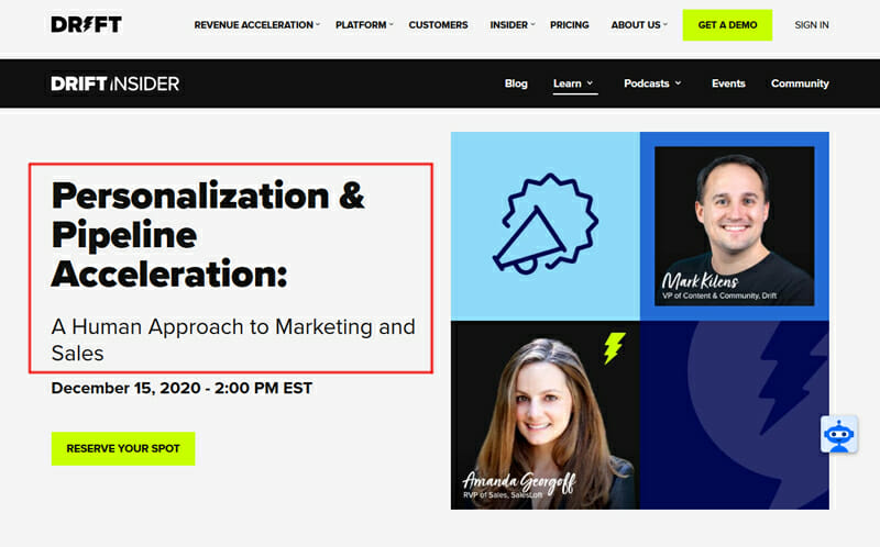 Drift insider personalization and pipeline acceleration