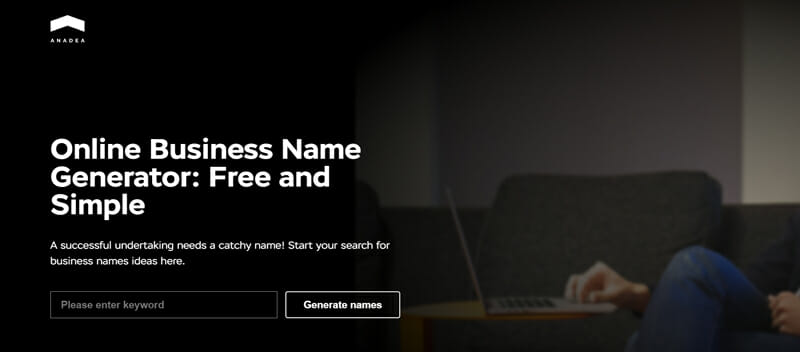 Anadea Best business name checker to discover memorable business name ideas for your startup.