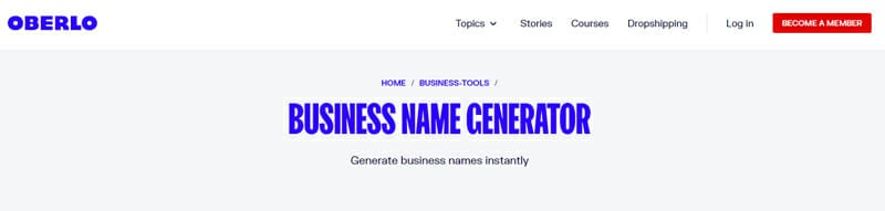 Oberlo Best brainstorming tool to find a unique business name for your company.