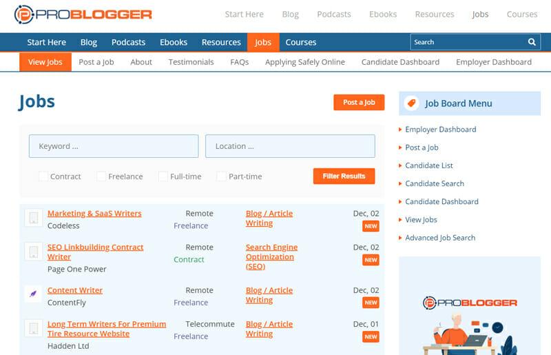 Problogger Best job board for freelance writing jobs.