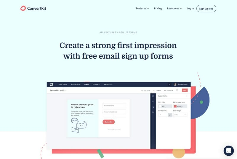 ConvertKit - Create a strong first impression with free email sign up forms