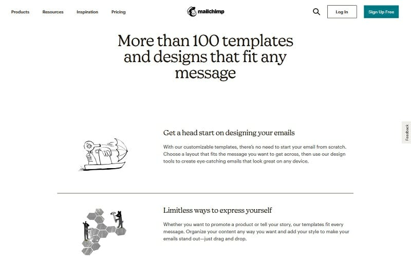 MailChimp - More than 100 templates and designs that fit any message