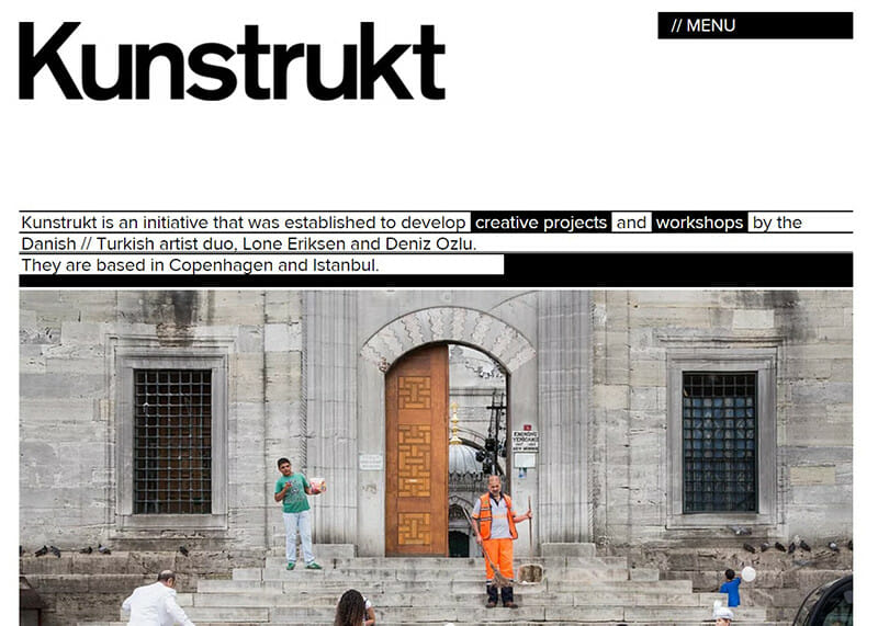 Kunstrukt is the website of a Turkish duo of artists who developed workshops for creativity and innovation.
