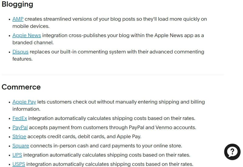 Squarespace enables integrations that can access from the Business plan and onward