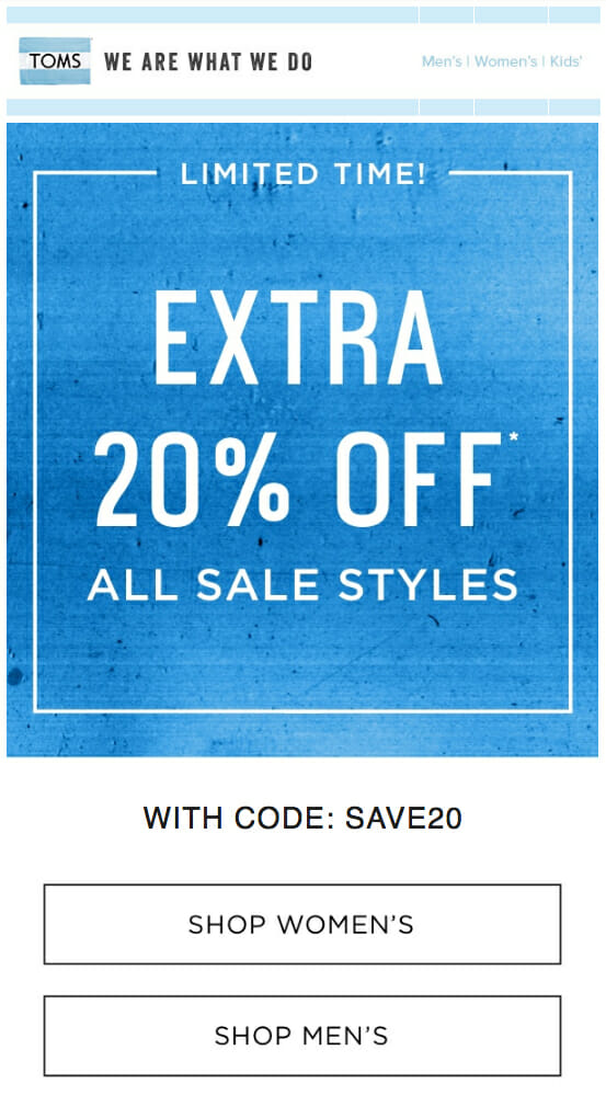 Toms is an Email Discount Newsletter Example for Apparel Brands