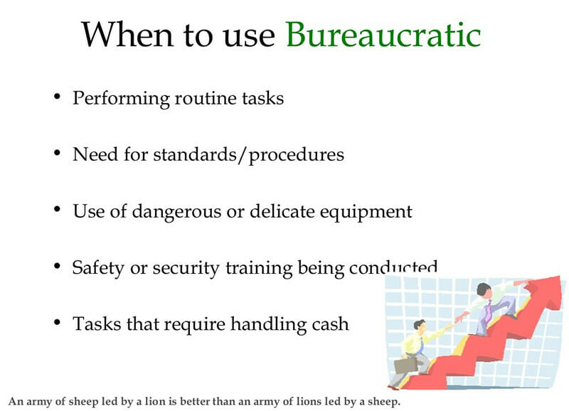 Organizations can Benefit from Bureaucratic Leadership Style